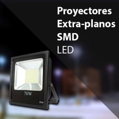 Proyectores/Focos LED Extra planos SMD